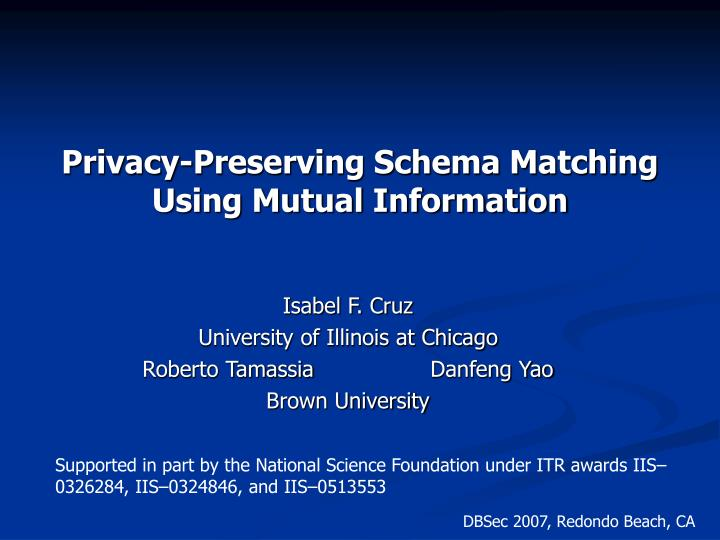 privacy preserving schema matching using mutual information n.