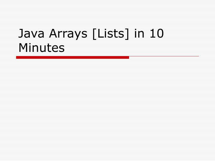 java arrays lists in 10 minutes n.