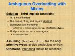 ambiguous overloading with mixins