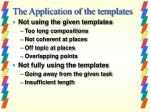 the application of the templates