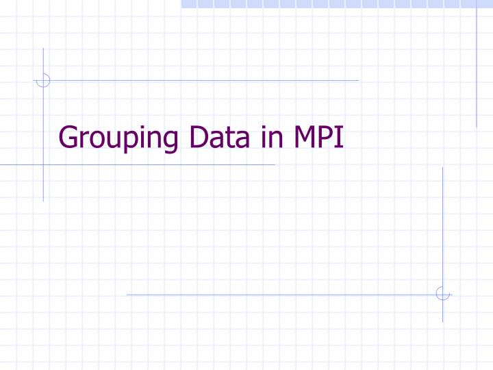 grouping data in mpi n.