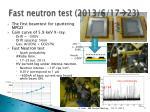 fast neutron test 2013 6 17 23