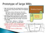 prototype of large mms