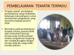 pembelajaran tematik terpadu
