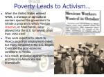 poverty leads to activism