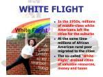 white flight