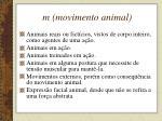 m movimento animal