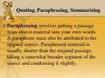 quoting paraphrasing summarizing1