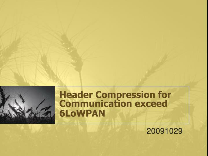 header compression for communication exceed 6lowpan n.