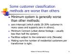 some customer classification methods are worse than others