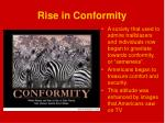 rise in conformity