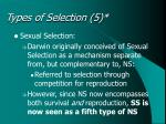 types of selection 5