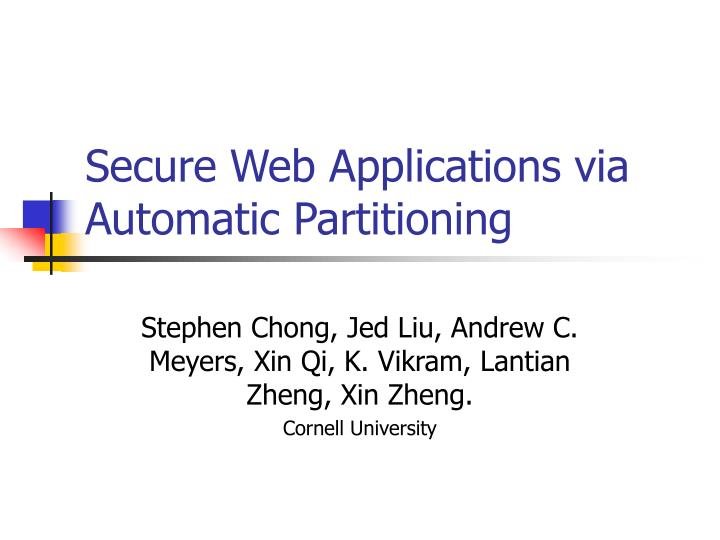 secure web applications via automatic partitioning n.