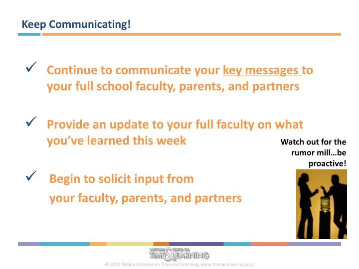 Keep Communicating!