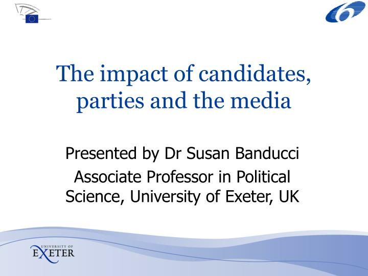 the impact of candidates parties and the media n.
