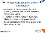 where were the most active campaigns