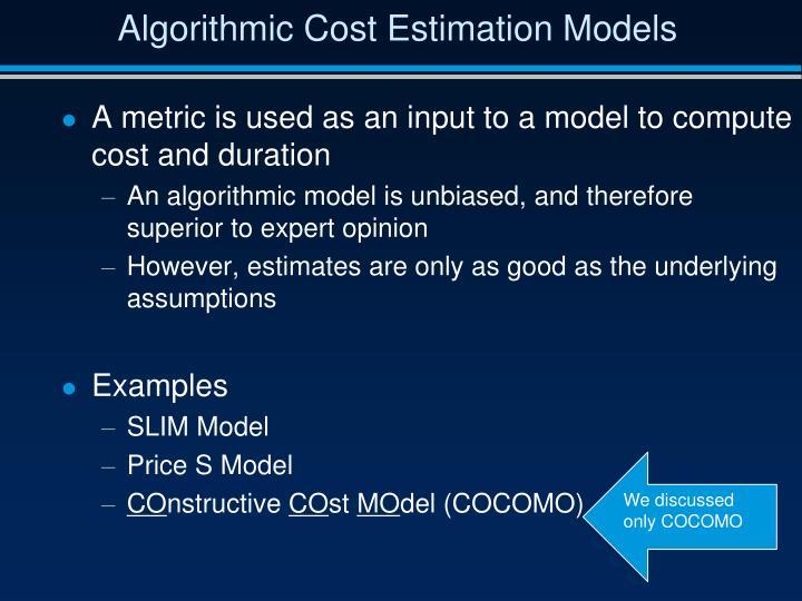 Algorithmic Cost Estimation Models