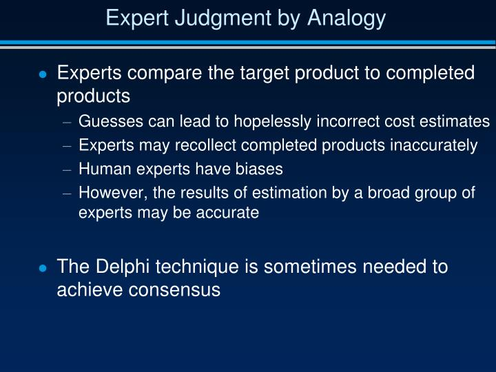 Expert Judgment by Analogy
