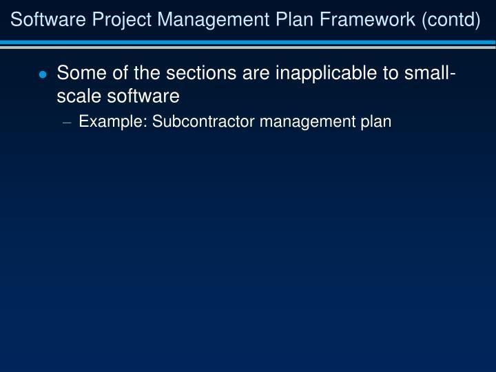 Software Project Management Plan Framework (contd)
