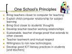 one school s principles