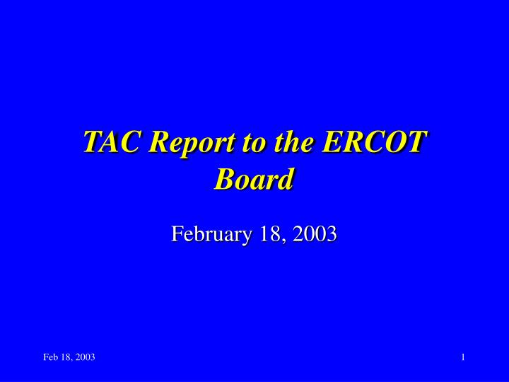tac report to the ercot board n.