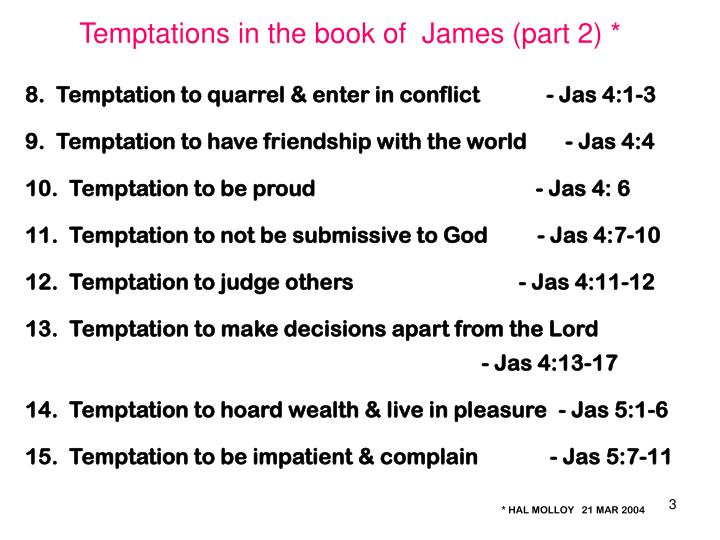 Temptations in the book of  James (part 2) *