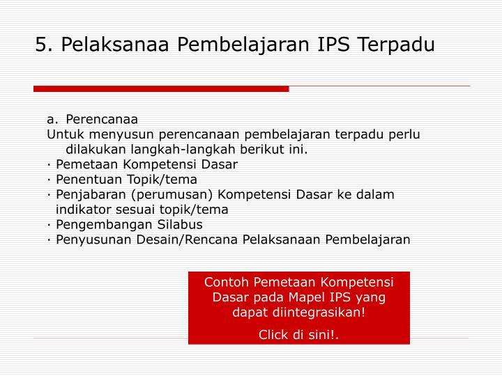 5. Pelaksanaa Pembelajaran IPS Terpadu