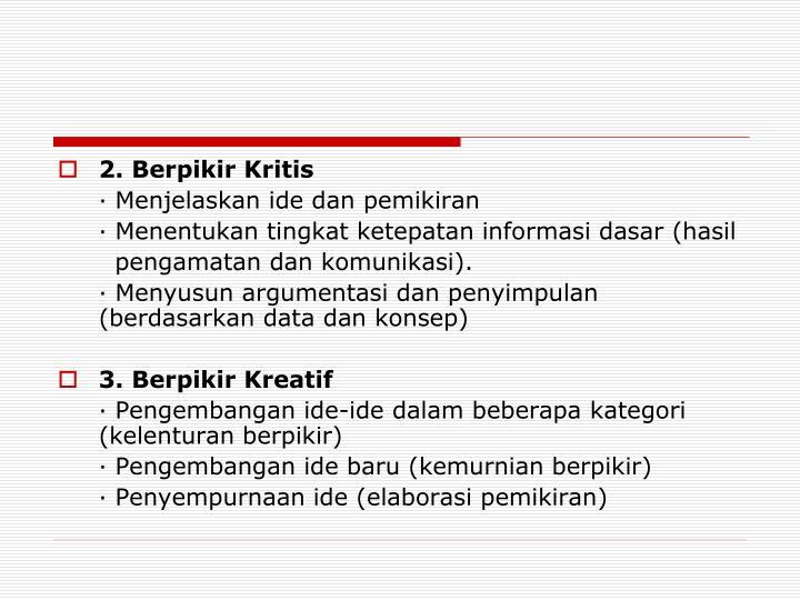 2. Berpikir Kritis