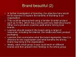 brand beautiful 2