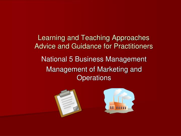 learning and teaching approaches advice and guidance for practitioners n.