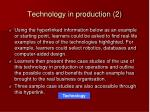 technology in production 2