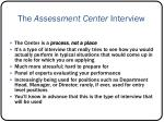 the assessment center interview