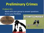 preliminary crimes