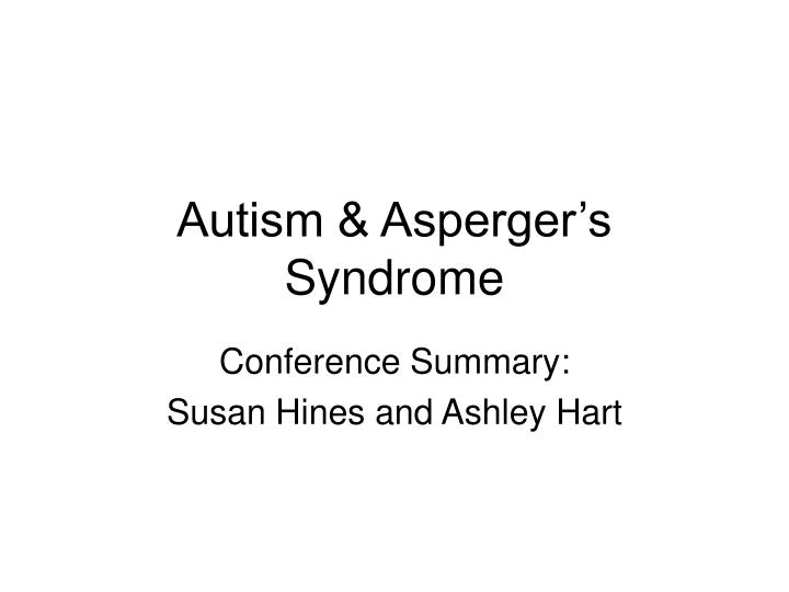 Autism asperger s syndrome