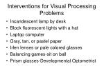 interventions for visual processing problems