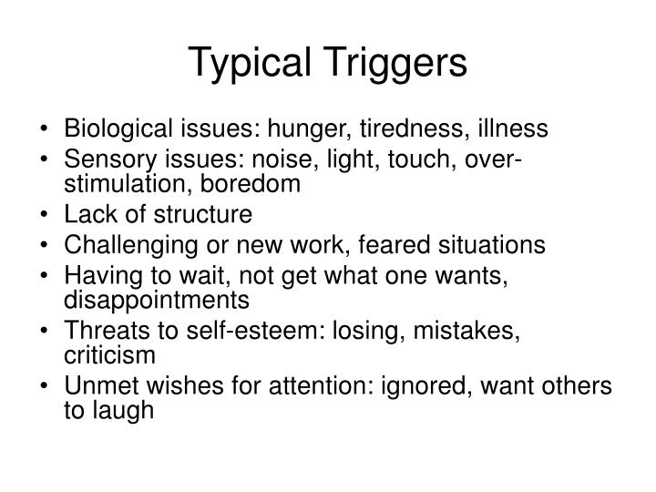 Typical Triggers