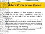 melhorar continuamente kaizen