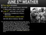 june 5 th weather