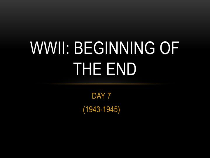 wwii beginning of the end n.