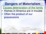 dangers of materialism8