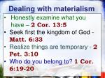 dealing with materialism