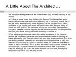 a little about the architect