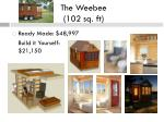 the weebee 102 sq ft