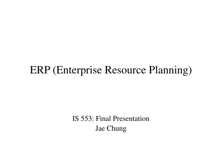erp enterprise resource planning n.