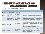 the great package race and organizational control