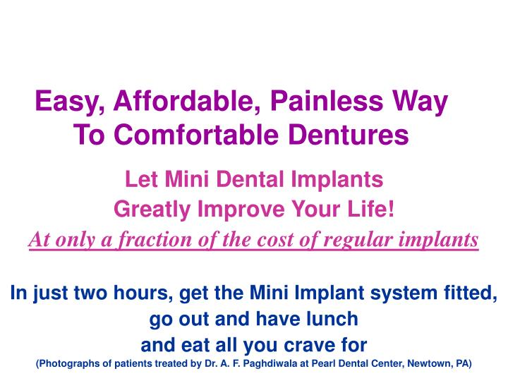 easy affordable painless way to comfortable dentures n.