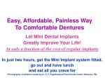 easy affordable painless way to comfortable dentures
