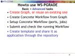 howto use ws pgrade basic advanced tasks