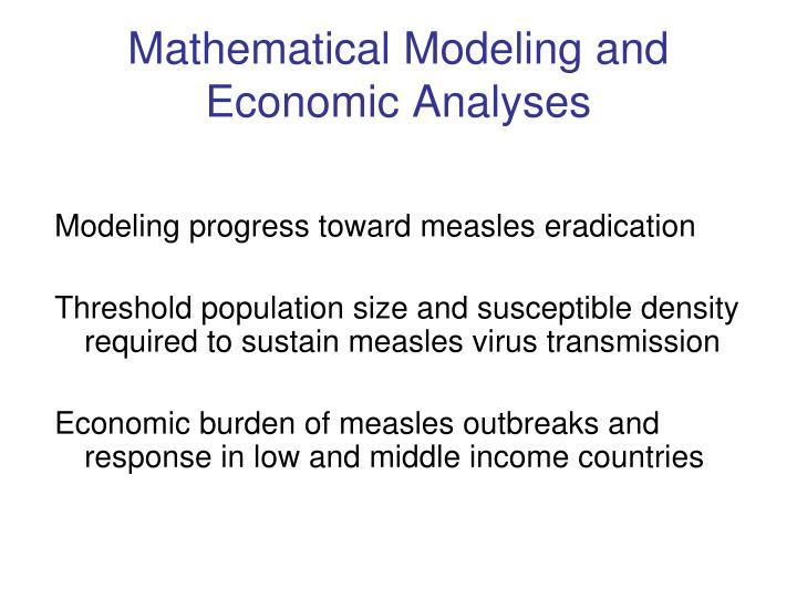 Mathematical Modeling and Economic Analyses