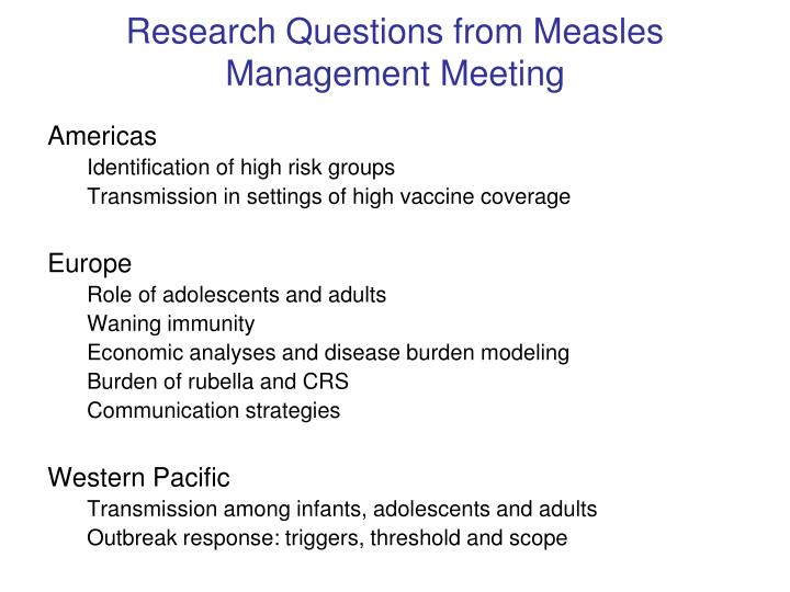 Research Questions from Measles
